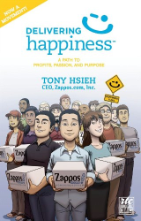Tony Hsieh: Delivering Happiness