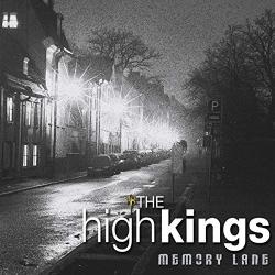 The High Kings - Memory Lane