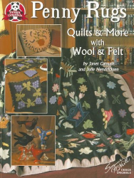 janet carruth: penny rugs quilts & more with wool & felt