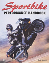 Kevin Cameron: Sportbike Performance Handbook (Motorbooks Workshop)
