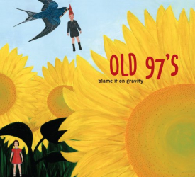 Old 97's - Dance With Me