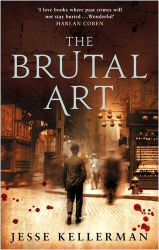 Jesse Kellerman: The Brutal Art