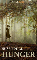 Susan Hill: Hunger (Kindle Single)