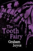 Graham Joyce: The Tooth Fairy