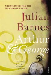 Julian Barnes: Arthur & George