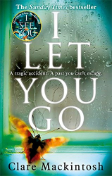 Clare Mackintosh: I Let You Go