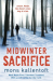 Mons Kallentoft: Midwinter Sacrifice (Malin Fors series Book 1)