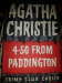 Agatha Christie: 4-50 From Paddington (re-read)
