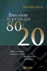 Koch Richard: Bien vivre le Principe 80/20
