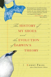 Fries Kenny: The History of My Shoes and the Evolution of Darwin's Theory