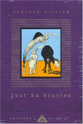 : Just So Stories (Everyman's Library Children's Classics)