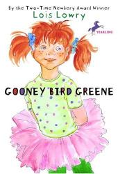 Lois Lowry: Gooney Bird Greene
