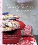 Celine Dupuy: Simple Sewing with a French Twist: An Illustrated Guide to Sewing Clothes and Home Accessories with Style