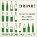Professor David Nutt: Drink?: The New Science of Alcohol and Your Health