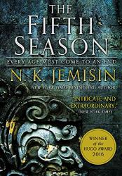 N. K. Jemisin : The Fifth Season (The Broken Earth 1)