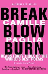 Camille Paglia: Break, Blow, Burn