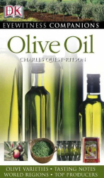 Charles Quest-Ritson: Olive Oil (Eyewitness Companion Guides)