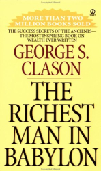 George S. Clason: The Richest Man in Babylon