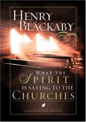 Henry Blackaby: What the Spirit Is Saying to the Churches (LifeChange Books)