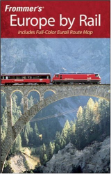 Frommer's: Frommer's Europe by Rail (Frommer's Complete)