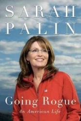 Sarah Palin: Going Rogue: An American Life