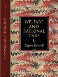 Stephen Darwall: Welfare and Rational Care (Princeton Monographs in Philosophy)