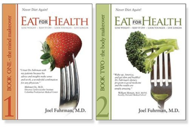 Joel Fuhrman: Eat For Health: Lose Weight, Keep It Off, Look Younger, Live Longer (2 book set)