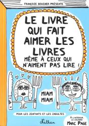 Françoize Boucher: Le livre qui fait aimer les livres même à ceux qui n'aiment pas lire !