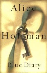 Alice Hoffman: Blue Diary