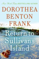 Dorothea Benton Frank: Return to Sullivans Island