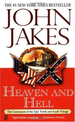 John Jakes: Heaven and Hell (North and South Trilogy)