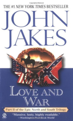 John Jakes: Love and War (North and South Trilogy)