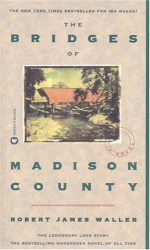 Robert James Waller: The Bridges of Madison County