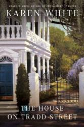 Karen White: The House on Tradd Street