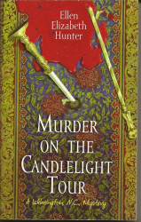 Elen Elizabeth Hunter: Murder on the Candlelight Tour