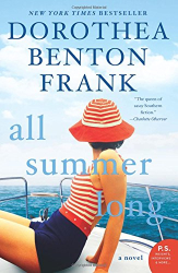 Dorothea Benton Frank: All Summer Long: A Novel