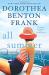 Dorothea Benton Frank: All Summer Long: A Novel