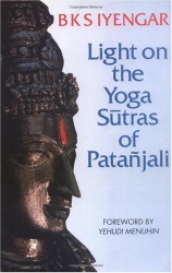 B K S Iyengar: Light on the Yoga Sutras of Patanjali