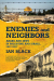 Ian Black: Enemies and Neighbors: Arabs and Jews in Palestine and Israel, 1917-2017