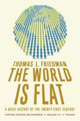 Thomas L. Friedman: The World Is Flat 3.0: A Brief History of the Twenty-first Century