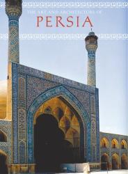 Giovanni Curatola: The Art and Architecture of Persia