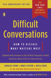 Douglas Stone: Difficult Conversations: How to Discuss What Matters Most