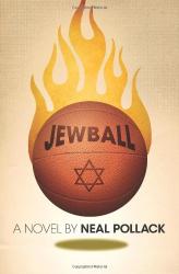 Neal Pollack: Jewball