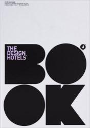 Claus Sendlinger: The Design Hotels Book 2009
