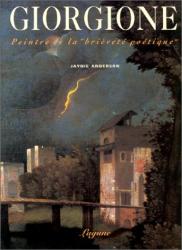 """Giorgione: Giorgione: Peintre de la """"brièveté poétique"""""""