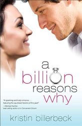 Kristin Billerbeck: A Billion Reasons Why