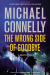 Michael Connelly: The Wrong Side of Goodbye (A Harry Bosch Novel)