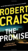 Robert Crais: The Promise (An Elvis Cole Novel)