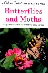 Robert T. Mitchell: Butterflies and Moths (A Golden Guide from St. Martin's Press)