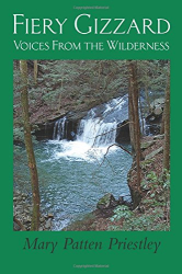 Mary Patten Priestley: Fiery Gizzard: Voices From the Wilderness